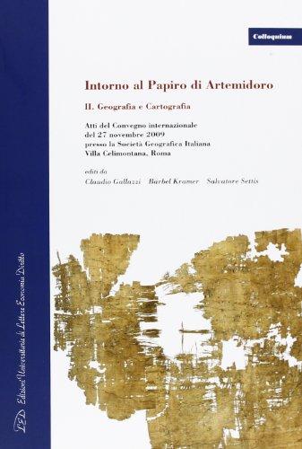 Intorno al papiro di Artemidoro II. Geografia e cartografia.
