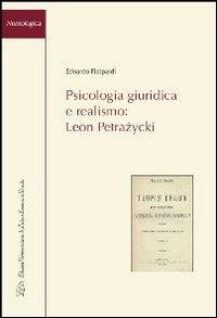 9788879165914: Psicologia giuridica e realismo. Leon Petrazycki (Nomologica)