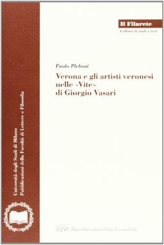 9788879166072: Verona e gli Artisti Veronesi nelle