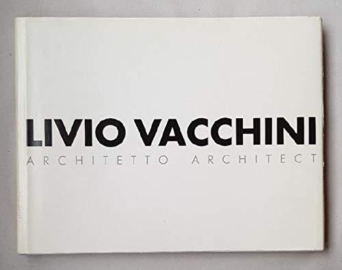 Livio Vacchini: Architetto / Architect.: Disch, Peter (ed.):