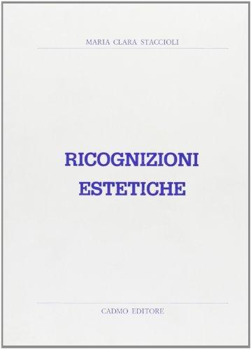 Ricognizioni estetiche.: Staccioli,M.C.