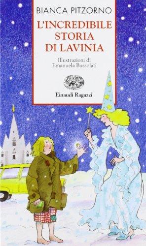 9788879261722: L'incredibile storia di Lavinia (Storie e rime)