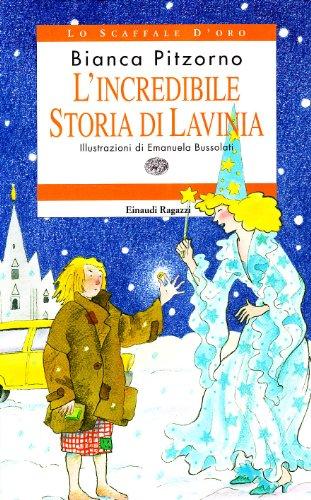 9788879262385: L'incredibile storia di Lavinia (Lo scaffale d'oro)
