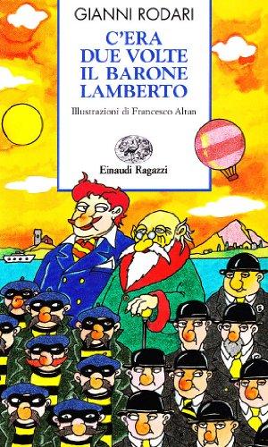 9788879262422: C'era due volte il barone Lamberto (Storie e rime)