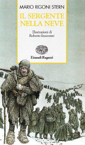 Il sergente nella neve: Mario Rigoni Stern