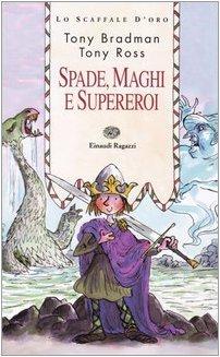 Spade, maghi e supereroi: Tony Bradman, Tony