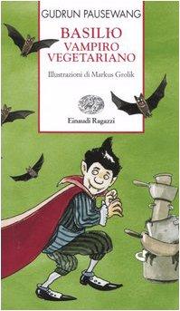 Basilio, vampiro vegetariano: Pausewang, Gudrun
