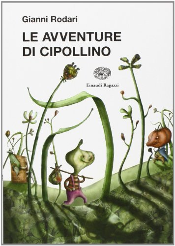 9788879268028: Le Avventure DI Cipollino (Italian Edition)