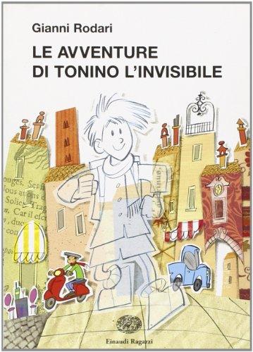 9788879268059: Le avventure di Tonino l'invisibile