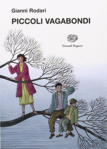 9788879268271: Piccoli vagabondi