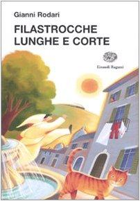 9788879268349: Filastrocche lunghe e corte (La biblioteca di Gianni Rodari)