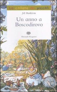 Un anno a Boscodirovo (9788879268981) by [???]