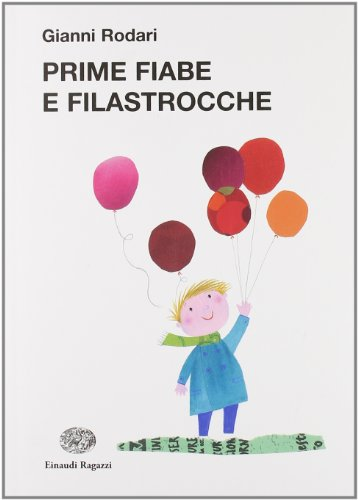 9788879269087: Prime fiabe e filastrocche (La biblioteca di Gianni Rodari)