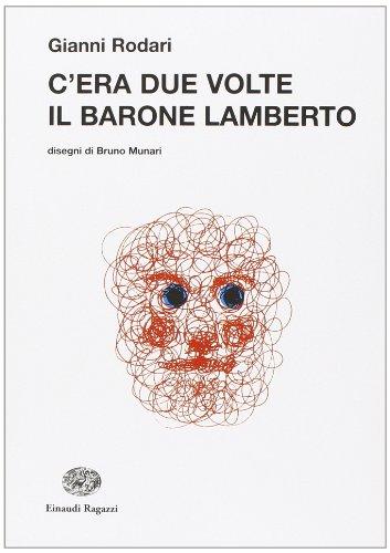 9788879269278: C'era due volte il barone Lamberto (La biblioteca di Gianni Rodari)