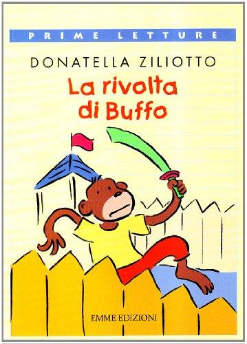 La rivolta di Buffo: Ziliotto, Donatella