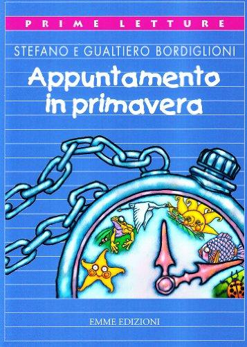 9788879274562: Appuntamento in primavera (Prime letture)