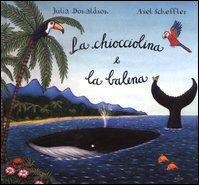 9788879276290: Chiocciolina E La Balena (La) [Italia]