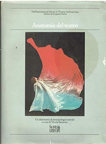9788879281058: Anatomia Del Teatro. Dall'internati