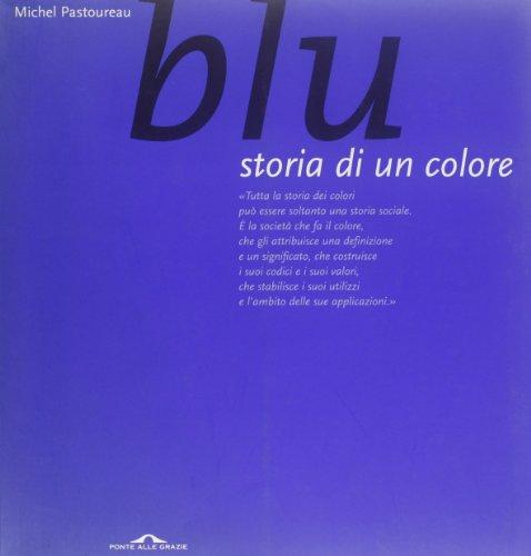 9788879285605: Blu. Storia di un colore