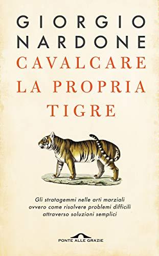 9788879286398: Cavalcare la propria tigre