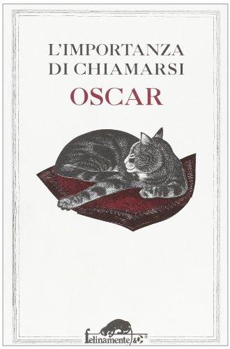 L'importanza di chiamarsi Oscar: n/a