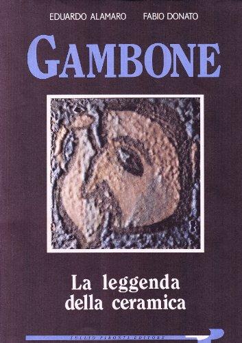 Guido Gambone Tra Ceramica E Pittura: Alamaro, Eduardo; Alamaro,