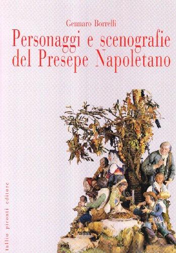 9788879372657: Personaggi e scenografie del presepe napoletano