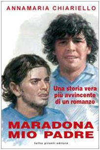 9788879374279: Maradona, mio padre