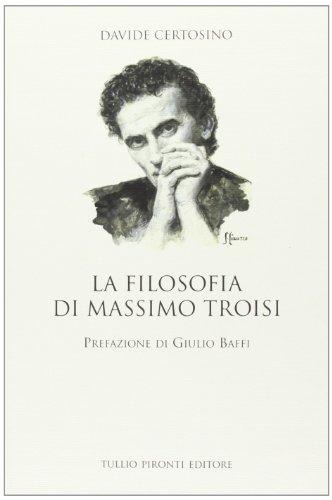9788879376228: La filosofia di Massimo Troisi