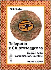 9788879380409: Telepatia e chiaroveggenza. I segreti della comunicazione mentale (Terapie naturali)