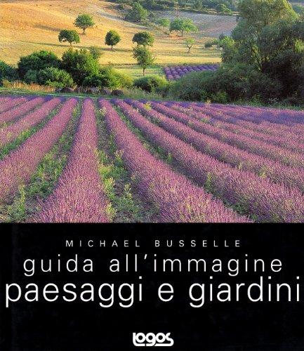 Paesaggi e giardini (8879402072) by Michael Busselle