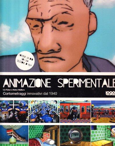 9788879402668: Animazione sperimentale. Con DVD