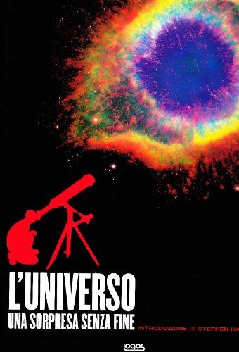 L'Universo. Una sorpresa senza fine.: Bauman,M.K. Hopkins,W. Nolletti,L. Soluri,M.