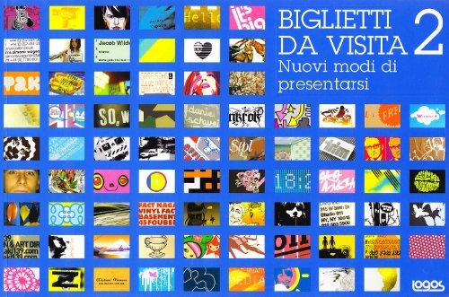 Biglietti da visita vol. 2 - Nuovi modi di presentarsi (9788879405737) by [???]