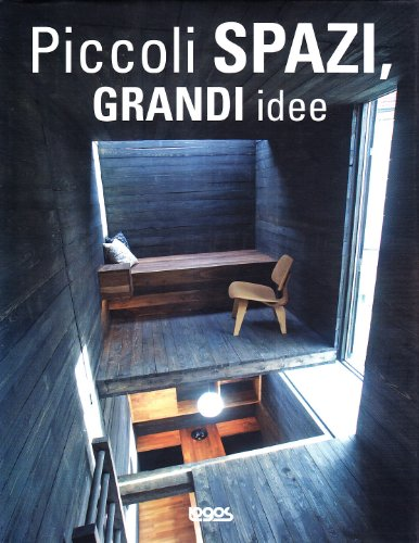 Piccoli spazi grandi idee. Ediz. illustrata Zamora Mola, Francesc - Zamora Mola, Francesc