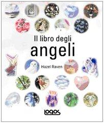 Il libro degli angeli: Hazel Raven