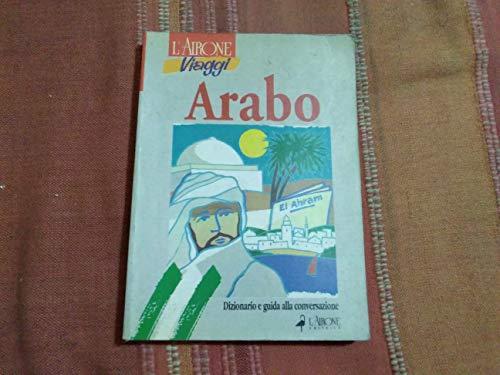 9788879440646: Arabo. Dizionario e guida alla conversazione