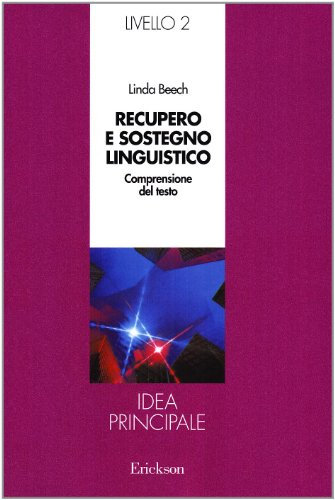 Recupero e sostegno linguistico. Secondo livello. Idea principale (887946017X) by [???]