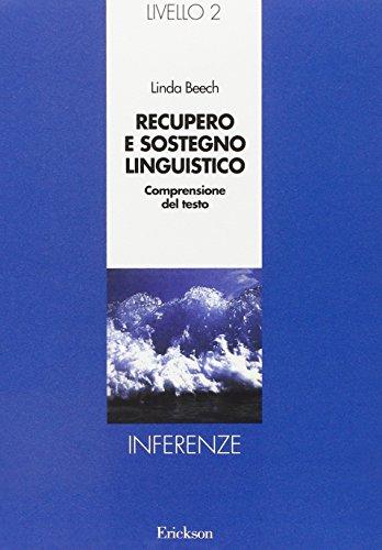 Recupero e sostegno linguistico. Secondo livello. Inferenze (887946020X) by [???]