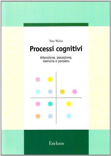 9788879461474: Processi cognitivi. Attenzione, percezione, memoria e pensiero