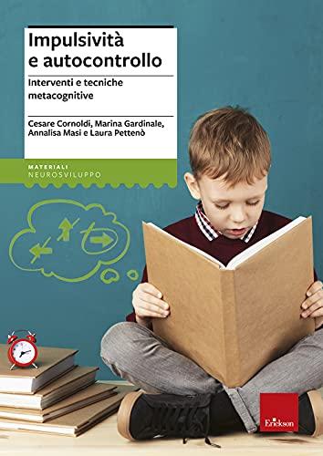 9788879461900: Impulsività e autocontrollo. Interventi e tecniche metacognitive