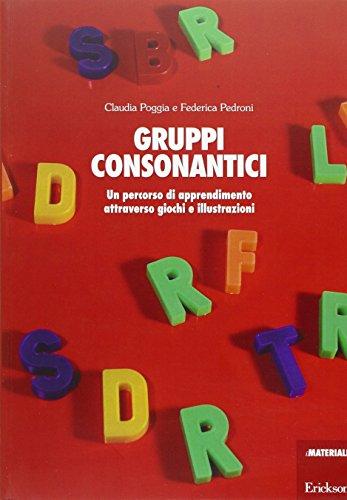 9788879466479: Gruppi consonantici. Un percorso di apprendimento attraverso giochi e illustrazioni