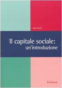 Il capitale sociale: un'introduzione (8879466712) by [???]