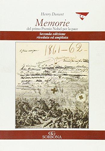 9788879474122: Memorie del primo Premio Nobel per la pace