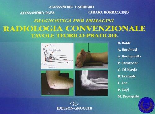 9788879474764: Radiologia convenzionale. Tavole teorico-pratiche