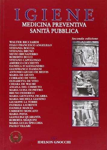 9788879475624: Igiene. Medicina preventiva e sanità pubblica