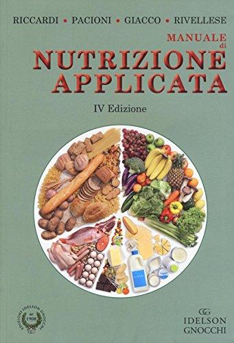 9788879476171: Manuale di nutrizione applicata. Ediz. illustrata