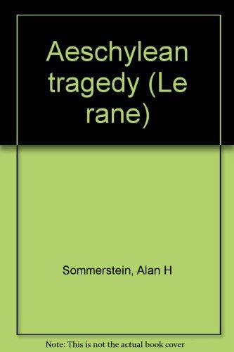 9788879491068: Aeschylean tragedy (Le rane)