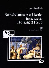 9788879491761: Narrative structure and poetics in the Aeneid: The frame of Book 6 (Le rane)