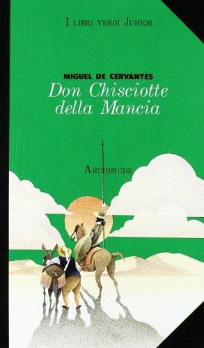 9788879520386: Don Chisciotte della Mancia